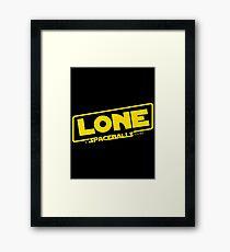 Lone A Spaceballs Story Framed Print