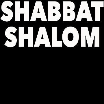 Shabbat Shalom Great Jewish Humor Gift Idea by JenniferMac