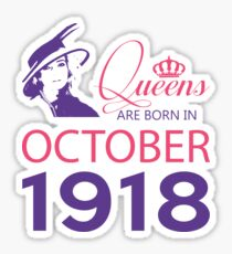It's My Birthday 100. Made In October 1918. 1918 Gift Ideas. Sticker