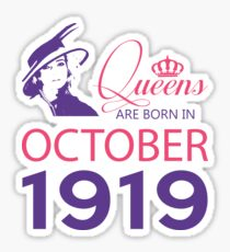 It's My Birthday 99. Made In October 1919. 1919 Gift Ideas. Sticker