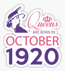 It's My Birthday 98. Made In October 1920. 1920 Gift Ideas. Sticker