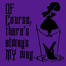 Of Course, There's Always MY Way - Haunted Mansion Umbrella Girl by Hip2BeSquare