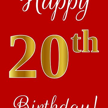 """Elegant, Faux Gold Look Number, """"Happy 20th Birthday!"""" (Red Background) by aponx"""