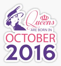 It's My Birthday 2. Made In October 2016. 2016 Gift Ideas. Sticker