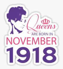 It's My Birthday 100. Made In November 1918. 1918 Gift Ideas. Sticker
