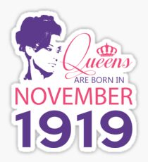 It's My Birthday 99. Made In November 1919. 1919 Gift Ideas. Sticker