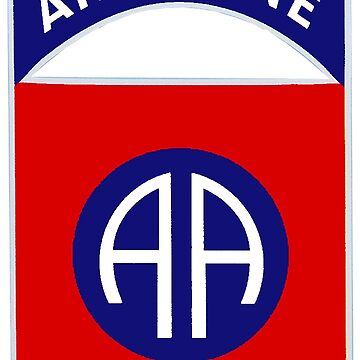 82nd Airborne Division - The All Americans Insignia by Spacestuffplus