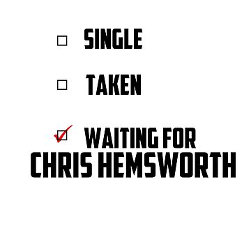 Waiting For Chris Hemsworth by NessaElanesse