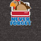 Never Forget - Chick'n -n a Coolah by chwbcc