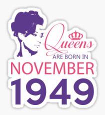 It's My Birthday 69. Made In November 1949. 1949 Gift Ideas. Sticker