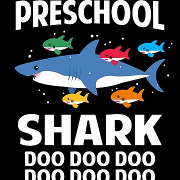 Preschool Shark Doo Doo Doo Singing Pre-K Teacher Shark by JapaneseInkArt