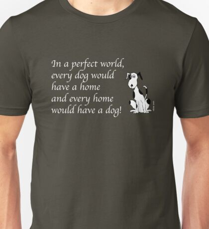*Deefa dog - In a perfect world T-Shirt