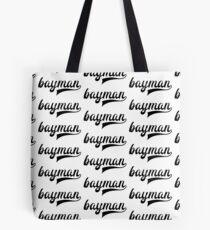 Bayman - show your bayman pride - Newfoundland Tote Bag