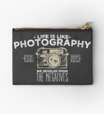 Life is like photography Studio Pouch