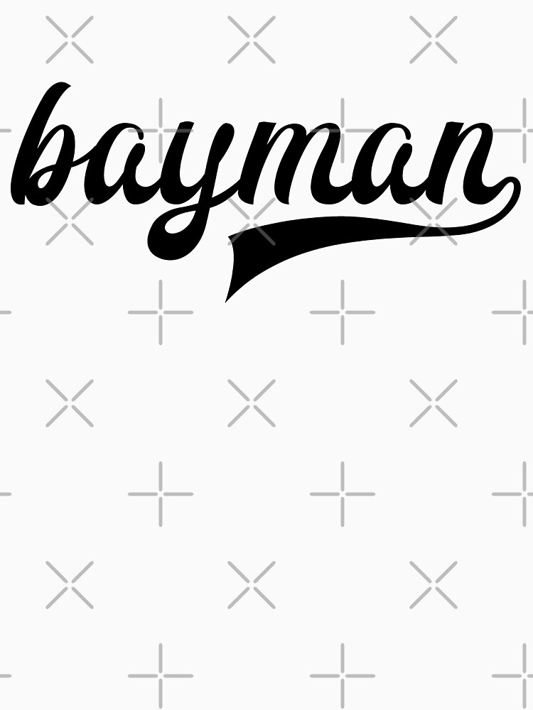 Bayman - show your bayman pride - Newfoundland by newfoundpod