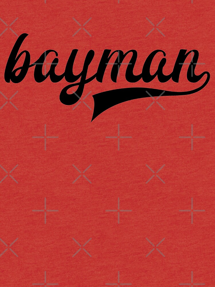 Bayman - show your bayman pride - Newfoundland by newfoundpod