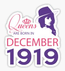 It's My Birthday 99. Made In December 1919. 1919 Gift Ideas. Sticker
