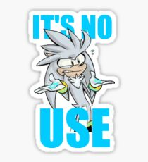 Silver The Hedgehog It's No Use Sticker
