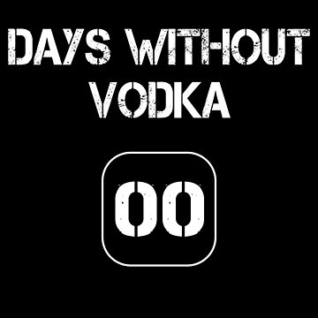Days Without Vodka - 00 by MN-Design-W40