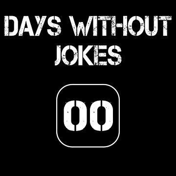 Days Without jokes - 00 by MN-Design-W40