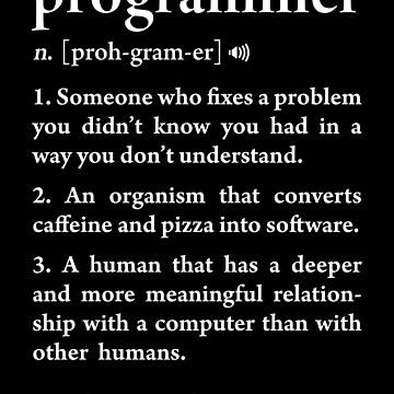 Programmer Definition Funny Meaning Software Developers by JapaneseInkArt