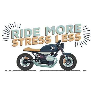 Ride More Stress Less by tasostsintzi