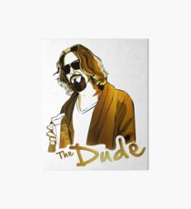 the dude, exclusive gold edition Art Board