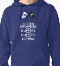 BETTER DROWNED (for dark but not black) Pullover Hoodie