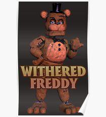 Withered Freddy Posters | Redbubble