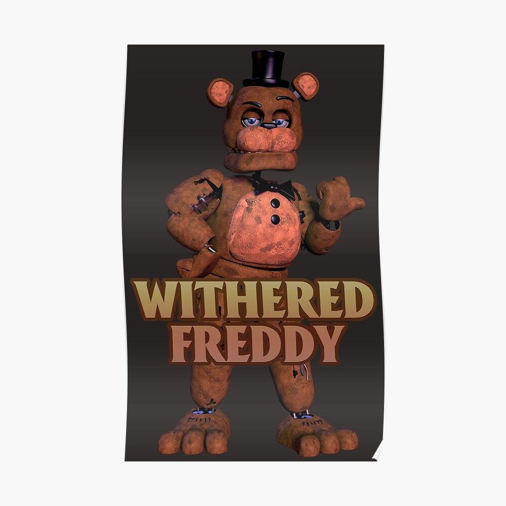 Withered Freddy (Withereds 3) | Poster