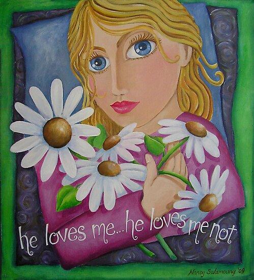 he loves me... he loves me not by nancy salamouny