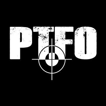 PTFO by rachybattlebot