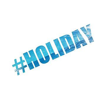 Hashtag holiday by DaliusD