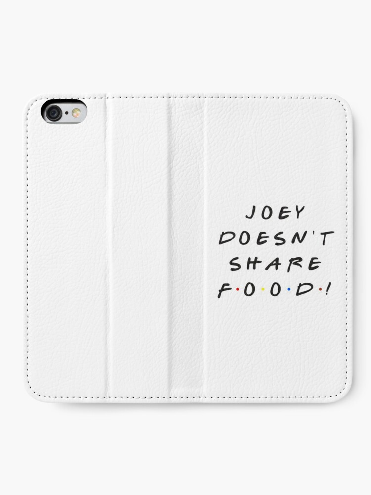 Alternate view of Joey doesn't share food! iPhone Wallet