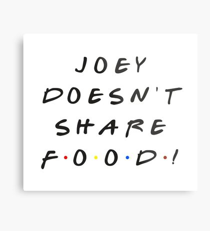 Joey doesn't share food! Metal Print