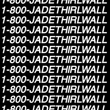 1-800-JadeThirlwall by amandamedeiros