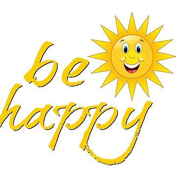 Be Happy by headpossum
