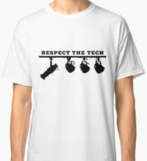 respect the tech Classic T-Shirt