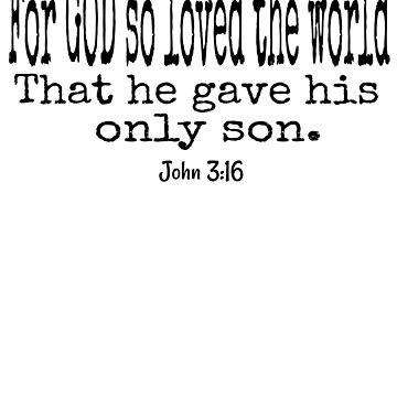 For God So Loved The World That He Gave His Only Son by Roland1980