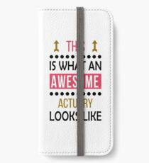 Actuary Awesome Looks Birthday Christmas Funny  iPhone Wallet/Case/Skin