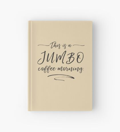 JUMBO coffee Hardcover Journal