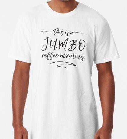 JUMBO coffee Long T-Shirt