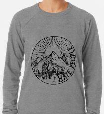 Camping Hiking I Hate People T-shirt Lightweight Sweatshirt