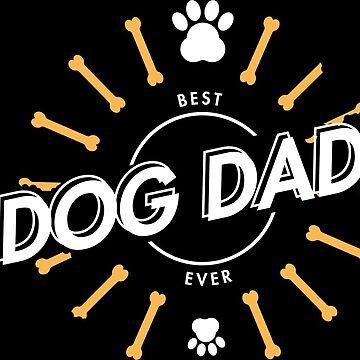 Best Dog Dad Ever by XrissyTheFirst