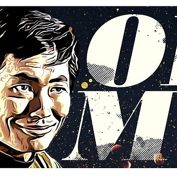 George Takei Oh My by CreativeSpero
