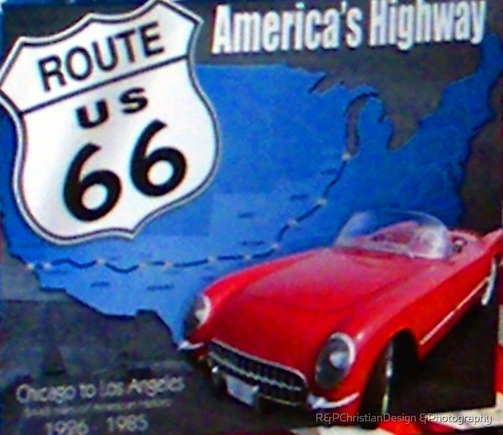 Route 66 Sign by R&PChristianDesign &Photography