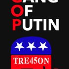 TRE45ON Gang Of Putin by Thelittlelord