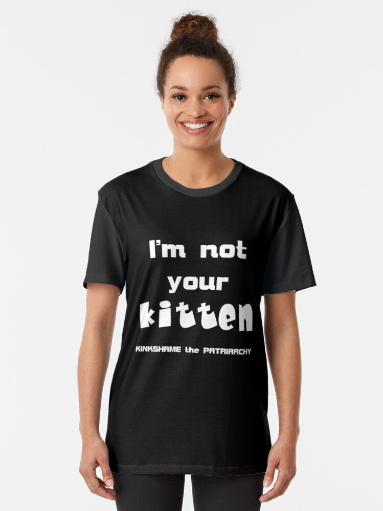 Alternate view of Not Your Kitten Graphic T-Shirt