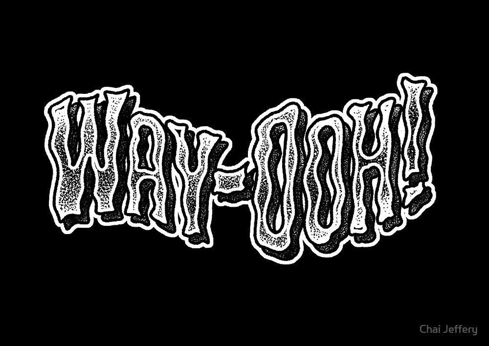Way-Ooh! by Chai Jeffery
