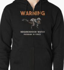 Neighborhood Watcher Zipped Hoodie